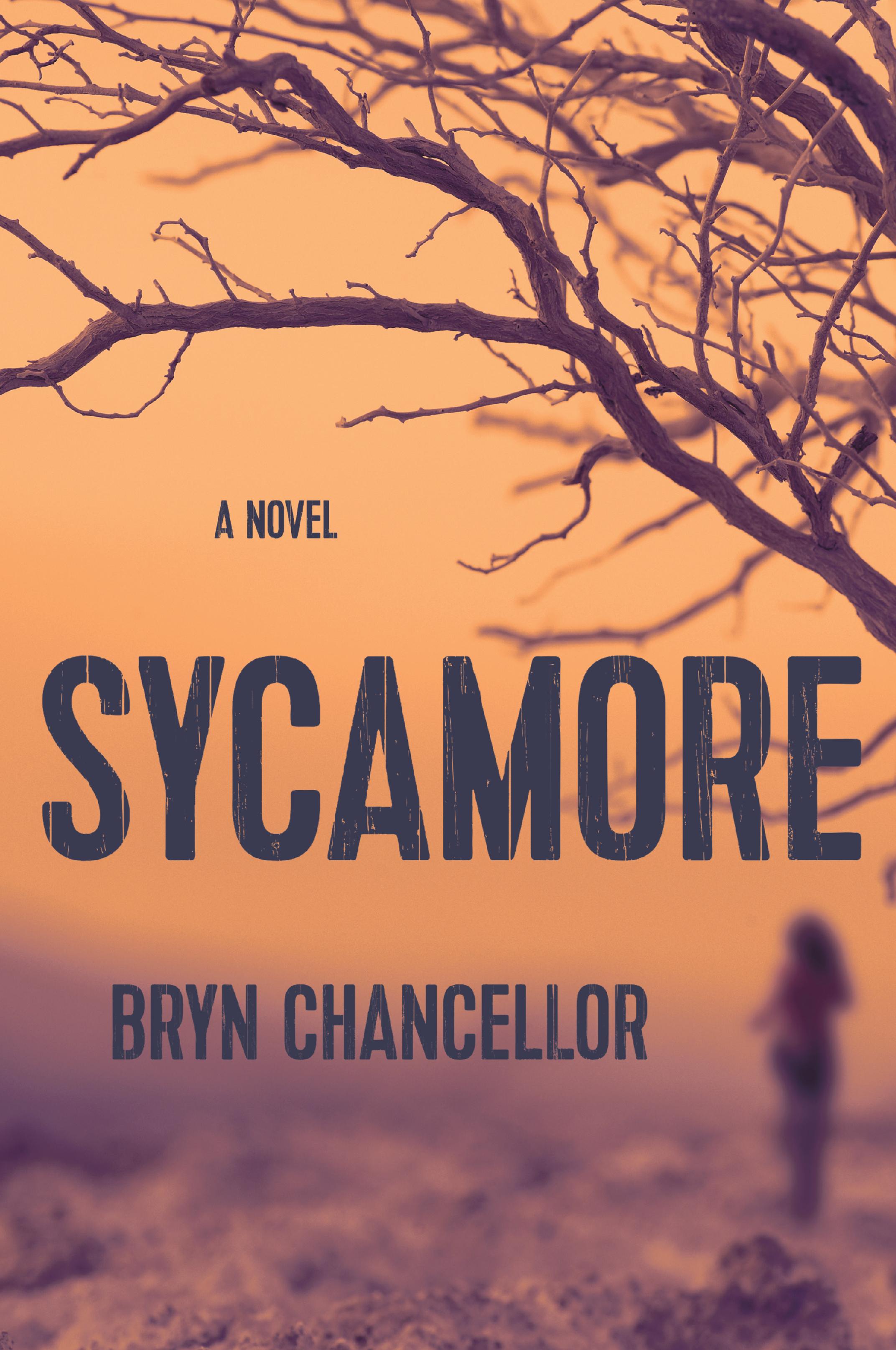 Sycamore: A Novel | Bryn Chancellor